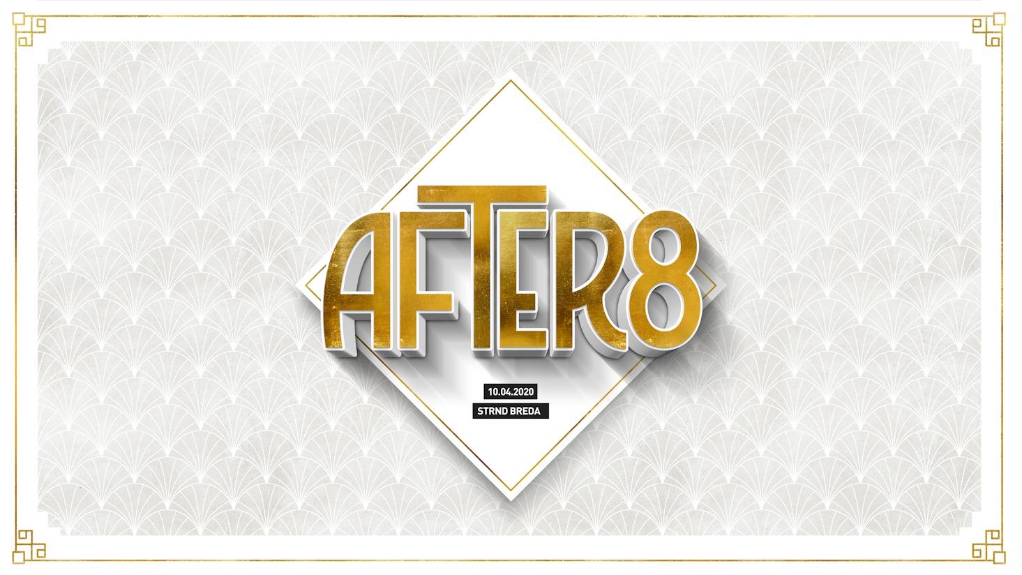 AFTER8 – Postponed